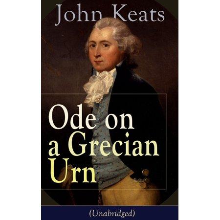 John Keats: Ode on a Grecian Urn (Unabridged) -