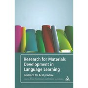 Research for Materials Development in Language Learning : Evidence for Best Practice