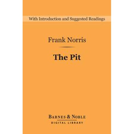 The Pit (Barnes & Noble Digital Library) - eBook