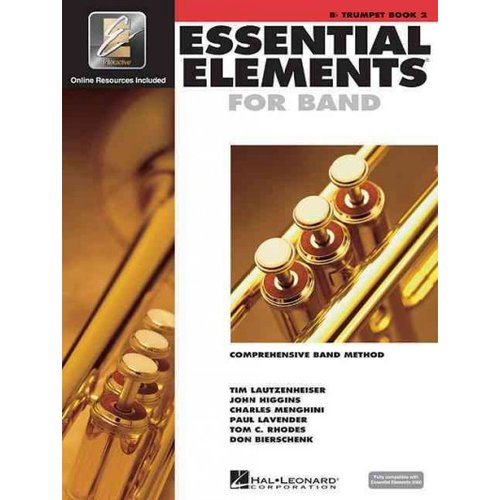 Essential Elements 2000: Comprehensive Band Method : B-Flat Trumpet Book 2