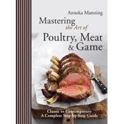 Mastering the Art of Poultry, Meat & Game - eBook