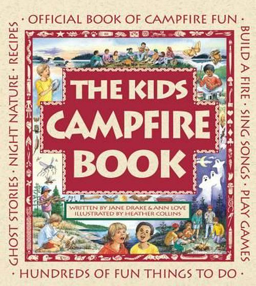 Kids Campfire Book, The: Official Book of Campfire Fun
