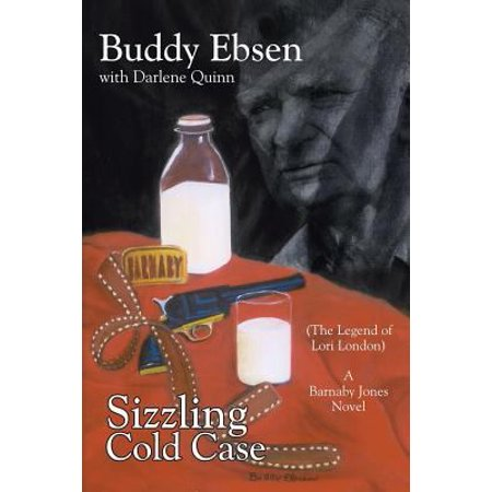 Sizzling Cold Case  The Legend Of Lori London A Barnaby Jones Novel