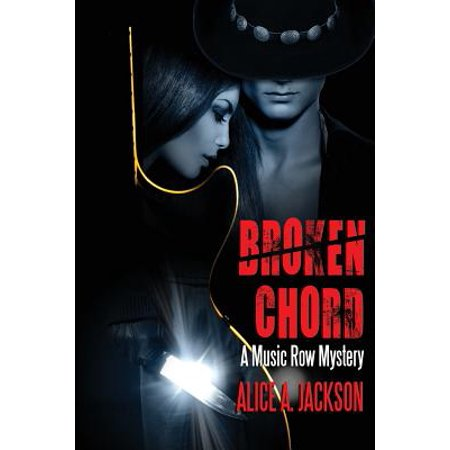 Broken Chord : A Music Row Mystery (Inch By Inch Row By Row Chords)