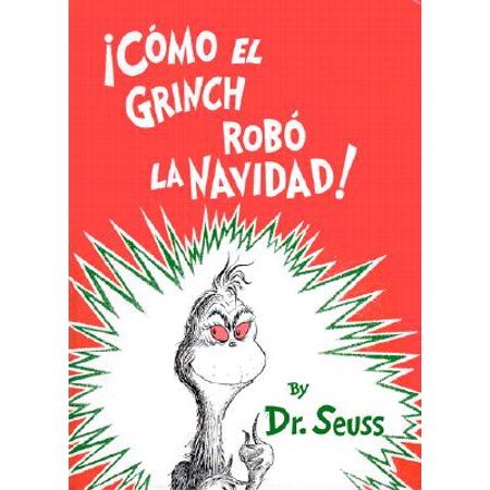 Como el Grinch Robo la Navidad = How the Grinch Stole Christmas (Hardcover)