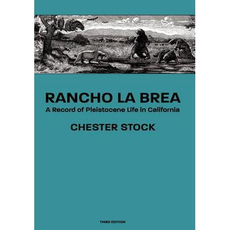 Rancho La Brea : A Record of Pleistocene Life in California, Third Ed. ()