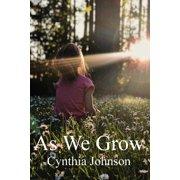 As We Grow (Paperback)