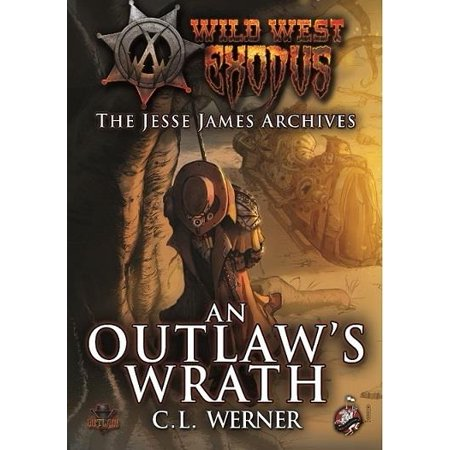 Jesse James Archives, The #2 - An Outlaw's Wrath New
