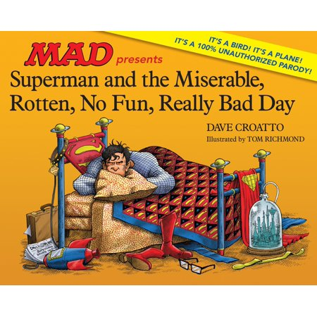 Superman and the Miserable, Rotten, No Fun, Really Bad (Dance Moms Return Of The Rotten Apples)
