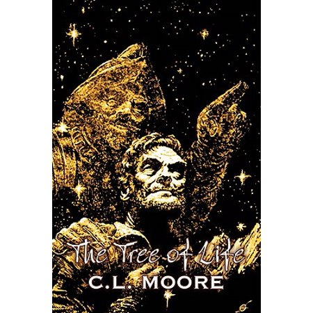 The Tree of Life by C. L. Moore, Science Fiction,
