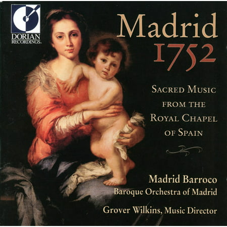 - Madrid 1752: Sacred Music from Royal Chapel Spain