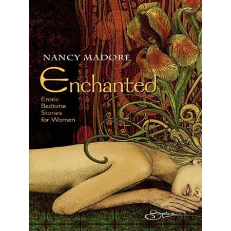 Enchanted: Erotic Bedtime Stories for Women -