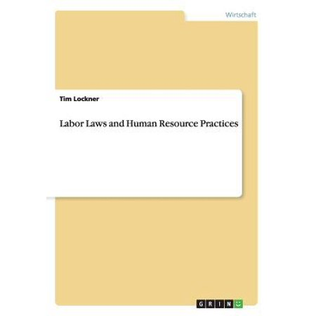 Labor Laws And Human Resource Practices