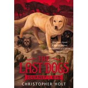 The Last Dogs: Journey's End - eBook