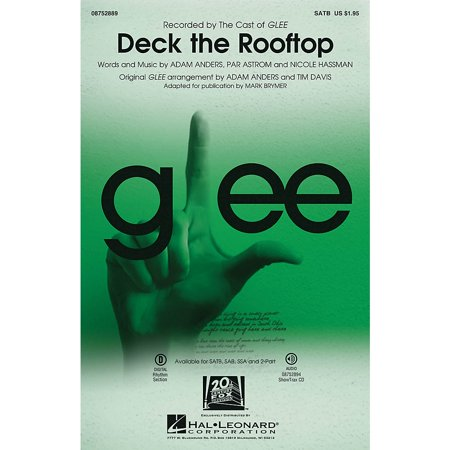 Hal Leonard Deck the Rooftop (featured in Glee) 2-Part by Glee Cast Arranged by Mark