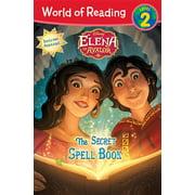 World of Reading: Elena of Avalor The Secret Spell Book : Level 2
