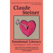 Emotional Literacy: Intelligence with a Heart - eBook