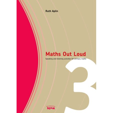 Maths Out Loud Year 3 : Speaking and Listening Activities in Primary Maths