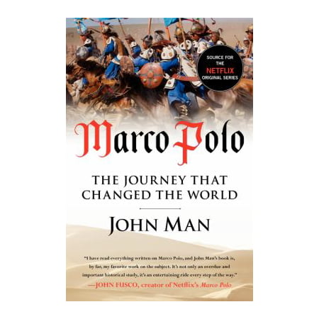 Marco Polo  The Journey That Changed The World