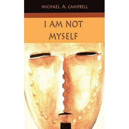 I Am Not Myself