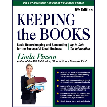 Keeping the Books : Basic Recordkeeping and Accounting for Small Business