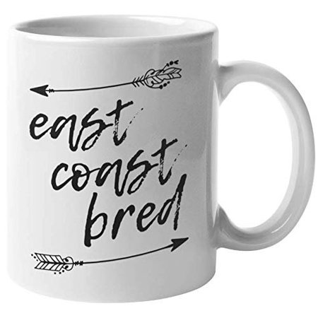 East Coast Bred. Proud Prim And Proper Culture Coffee & Tea Gift Mug For University Students, Yankees, East Coasters, New Yorker Men, Women, Boys, Girls, Collectors & Young Professionals (11oz) (Bread 11s)