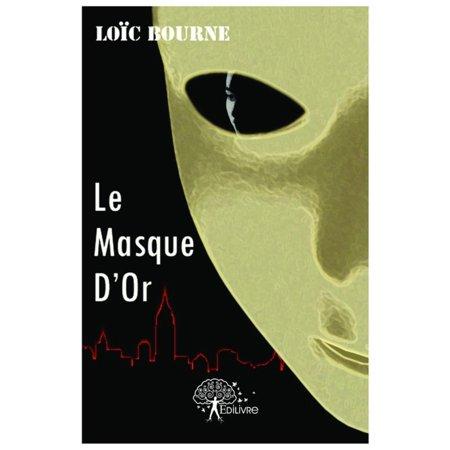 Le Masque D'Or - eBook - Le Masque D Halloween Film
