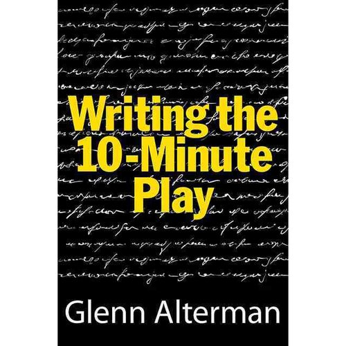 Writing the 10-Minute Play