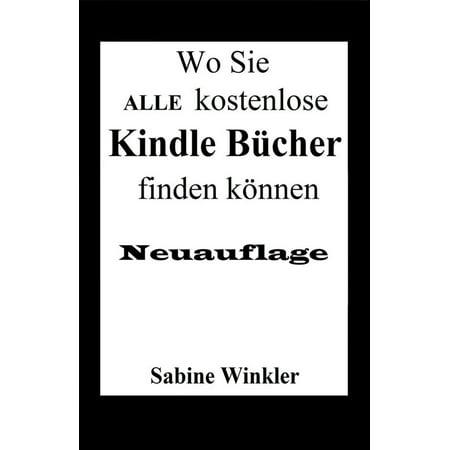 Wo Sie ALLE kostenlose Kindle Bücher finden können (Neuauflage) - eBook (Deep Kindle Book)