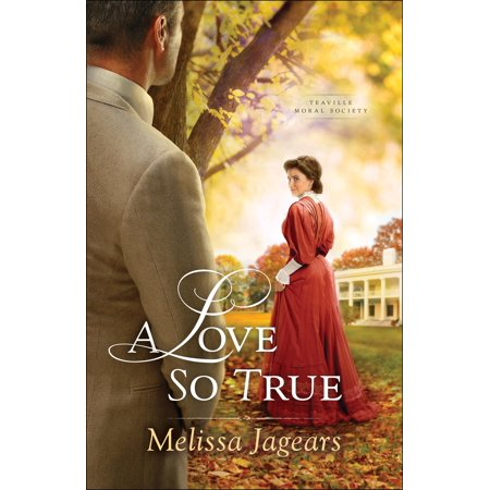 True Love Guest Book - Teaville Moral Society: A Love So True (Paperback)
