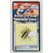 BULLET THROUGH WINDOW JOKE