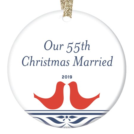 Our 55th Married Christmas 2019 Ornament Fifty-Five Years Together Happily Wed Couple Mother & Father Holiday Keepsake Anniversary Party Cute Lovebirds 3