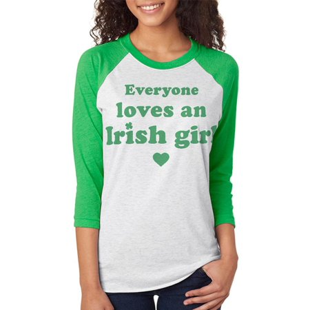 St. Patricks Day Everyone Loves an Irish Girl Unisex Raglan T