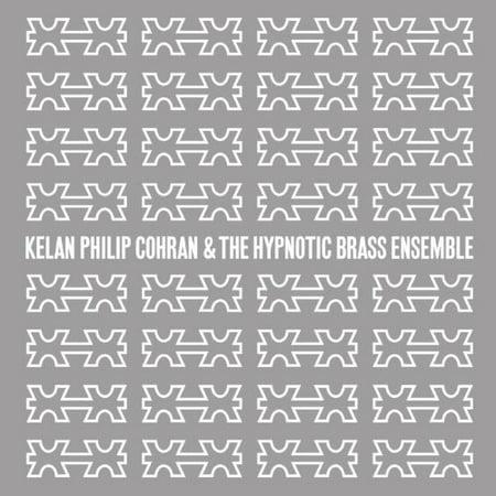 Kelan Philip Cohran and The Hypnotic Brass Ensemble (Vinyl) (Philip Jones Brass Ensemble)