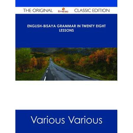 English-Bisaya Grammar In Twenty Eight Lessons - The Original Classic  Edition - eBook