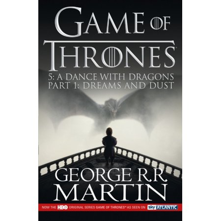 A Dance with Dragons: Part 1 Dreams and Dust (A Song of Ice and Fire Book 5) (Paperback)