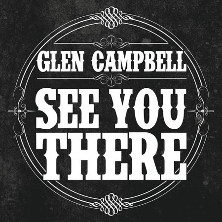 Glen Campbell - See You There (Picture Disc Includes Do [Vinyl] (Glen Campbell Vinyl Records)