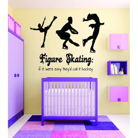 Custom Wall Decal Sticker : Figure Skating If It Were Easy They'd Call It Hockey Girl Teen Bedroom Design 20x30 Inches