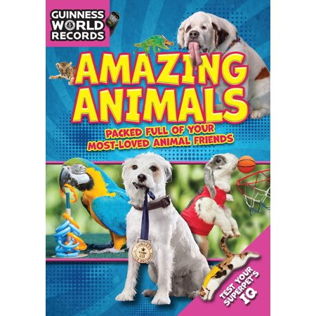 Friends Animal - Guinness World Records: Amazing Animals : Packed full of your Most-Loved Animal Friends