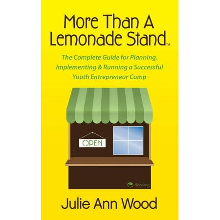 More Than a Lemonade Stand (Better Than A Lemonade Stand)