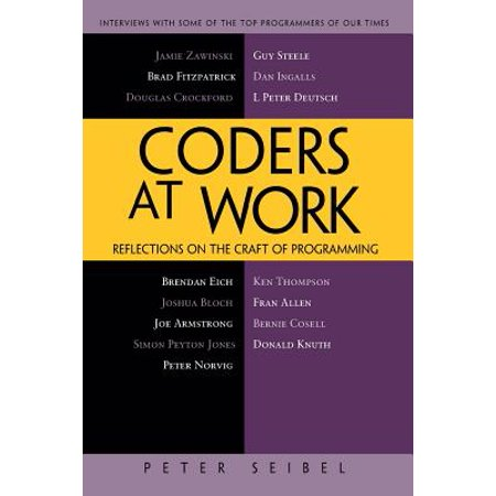 Coders at Work : Reflections on the Craft of Programming (Plc Programming Software)