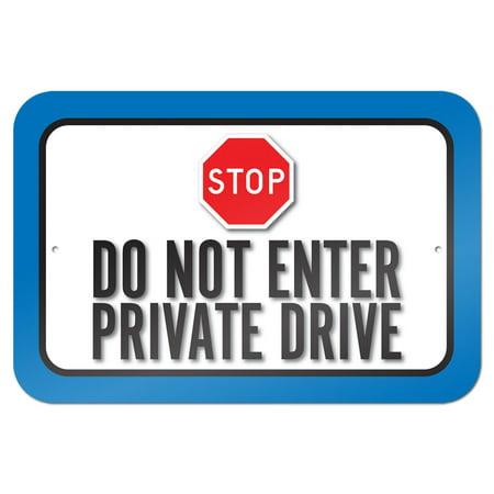 Halloween Enter Sign (Stop Do Not Enter Private Drive 9