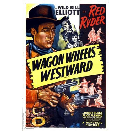 Wagon Wheels Westward Movie Poster Print (27 x 40)