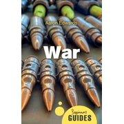 War : A Beginner's Guide