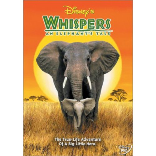 Disney's Whispers: An Elephant's Tale (Full Frame)