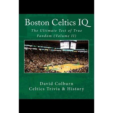 Boston Celtics IQ : The Ultimate Test of True