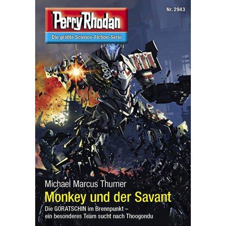Perry Rhodan 2943: Monkey und der Savant -