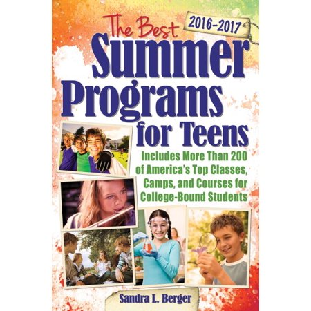 Best Summer Programs for Teens, The (Best Program For Hdr Photography)