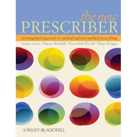 New Prescriber  An Integrated Approach To Medical And Non Medical Prescribing