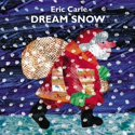 Dream Snow Hardcover Book by Eric Carle